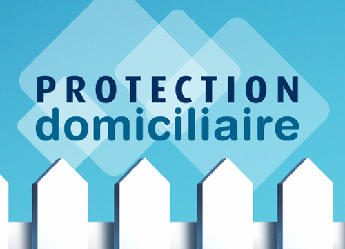 Protection domiciliaire